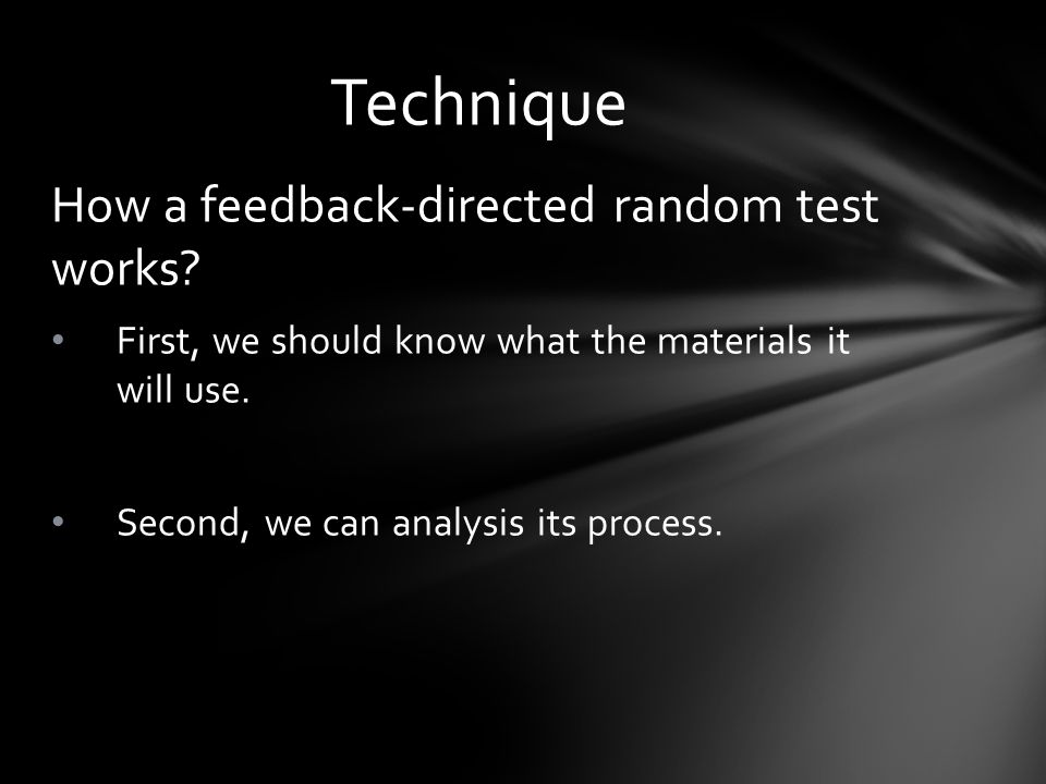 How a feedback-directed random test works. First, we should know what the materials it will use.