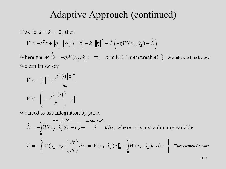 100 Adaptive Approach (continued)