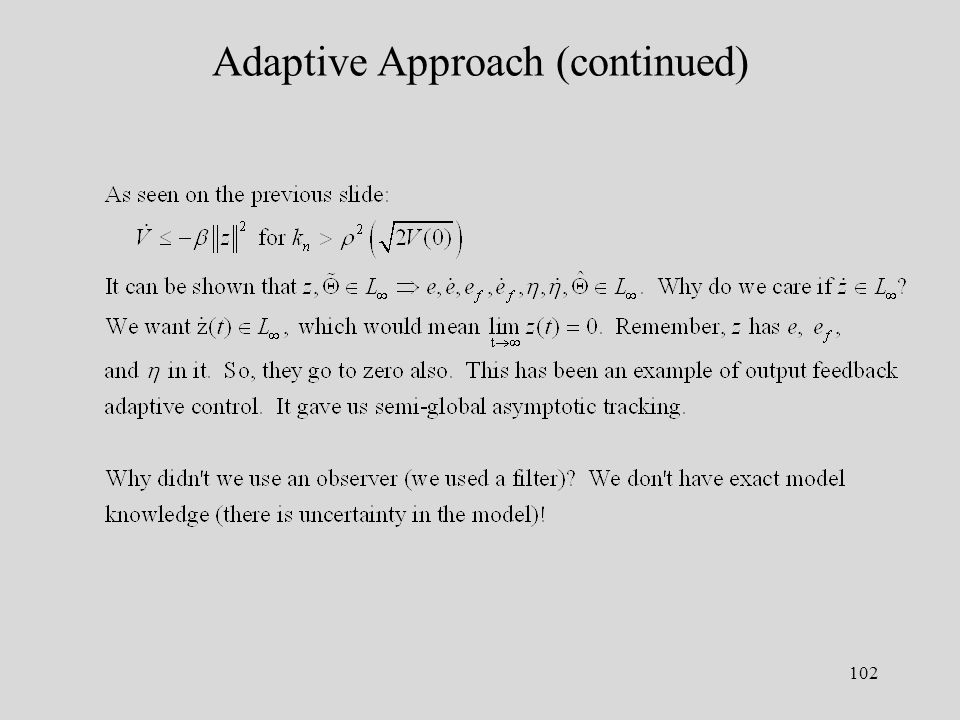 102 Adaptive Approach (continued)