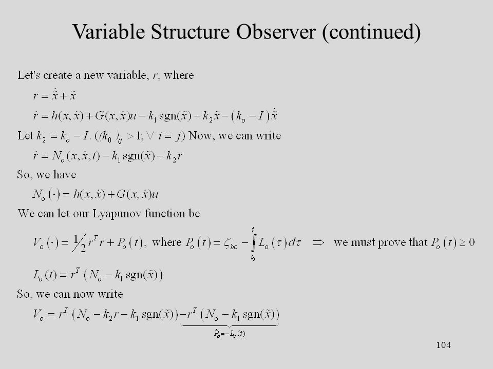 104 Variable Structure Observer (continued)