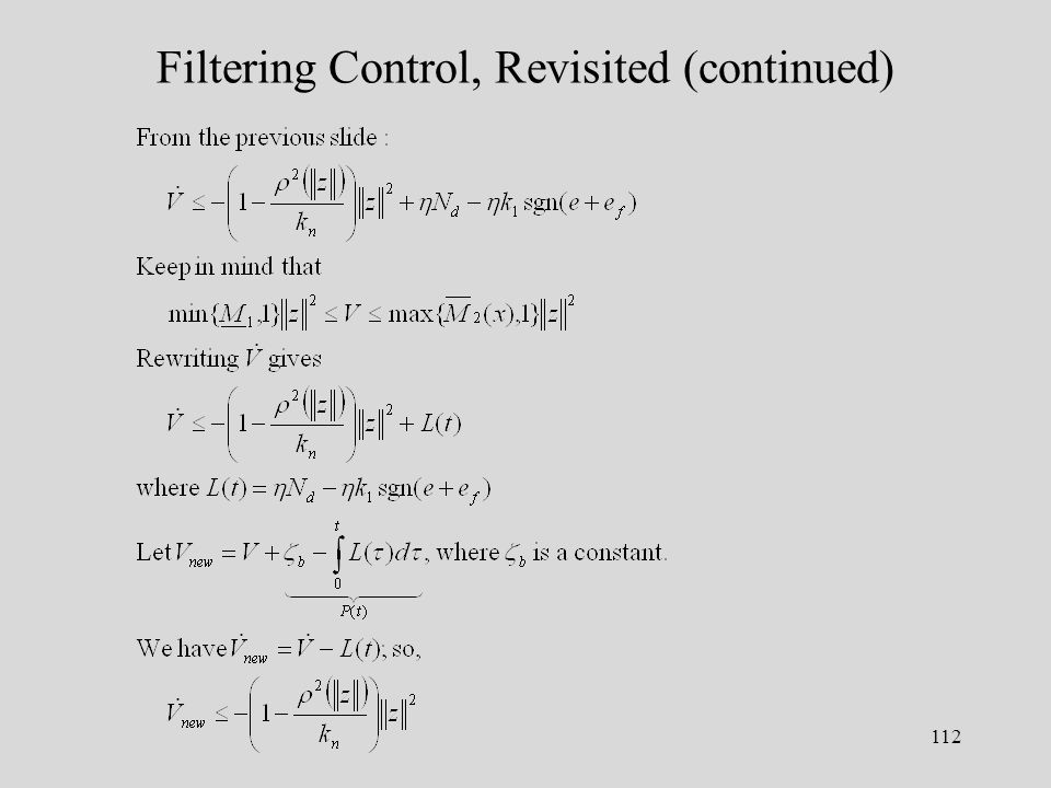 112 Filtering Control, Revisited (continued)