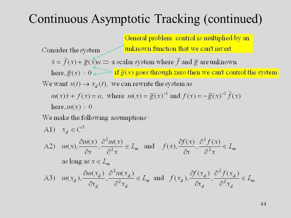 44 Continuous Asymptotic Tracking (continued)