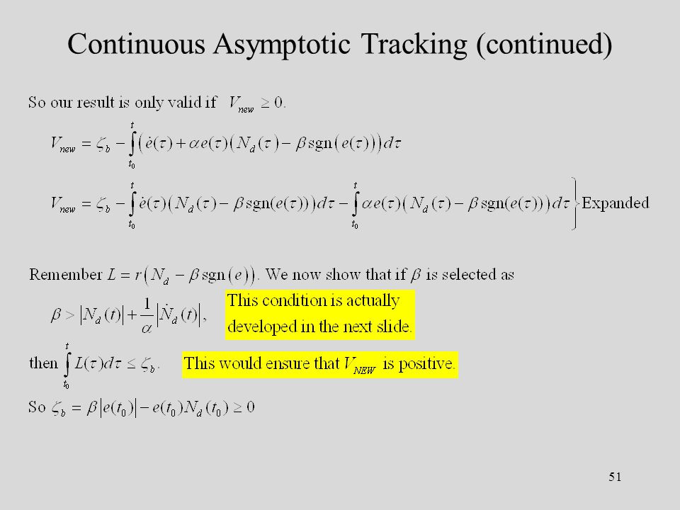 51 Continuous Asymptotic Tracking (continued)