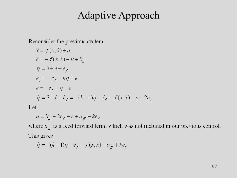 97 Adaptive Approach