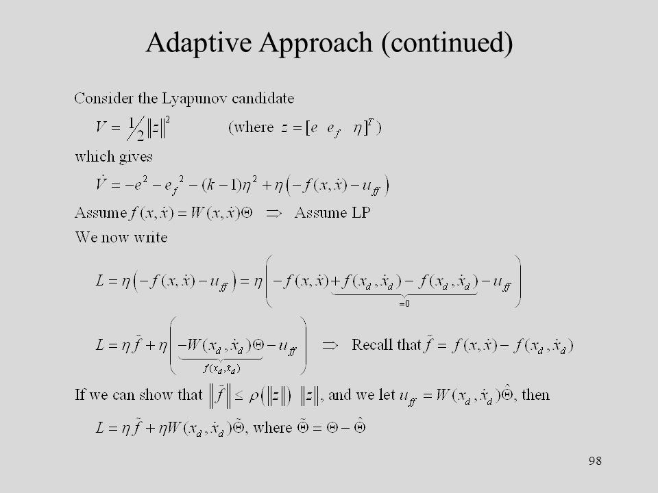 98 Adaptive Approach (continued)