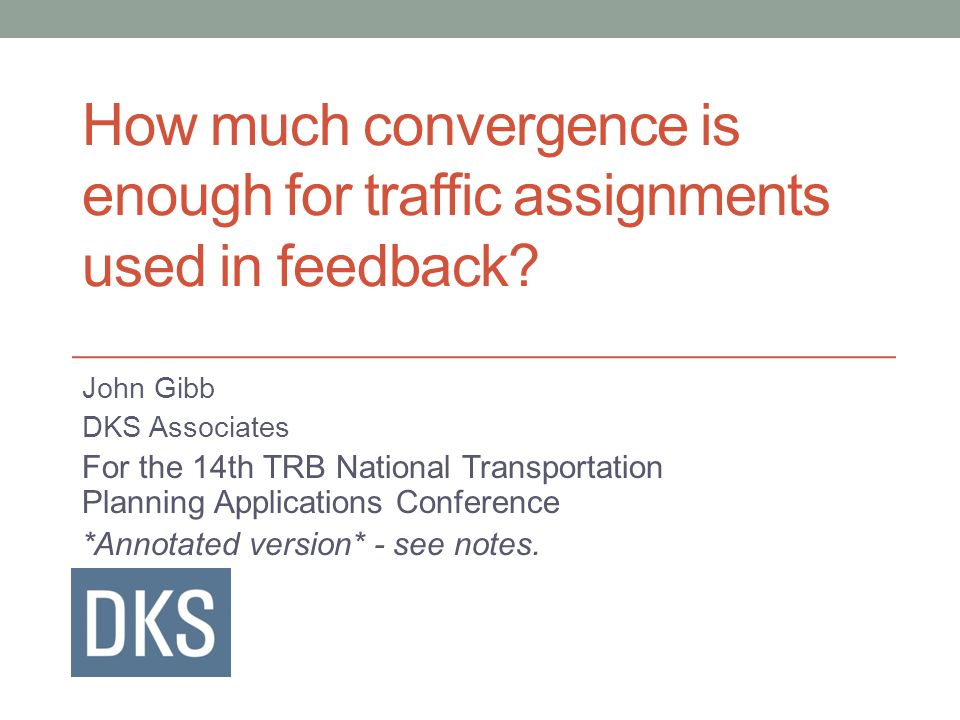 How much convergence is enough for traffic assignments used in feedback.