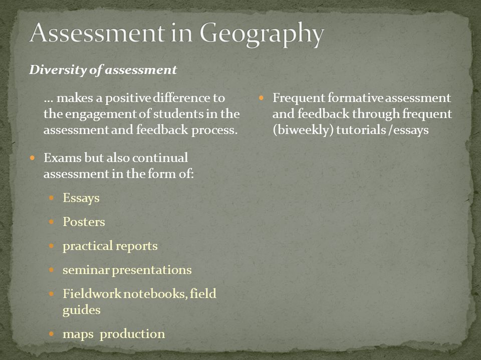 Diversity of assessment … makes a positive difference to the engagement of students in the assessment and feedback process.