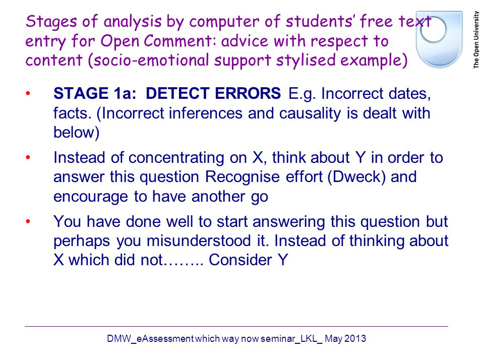 Stages of analysis by computer of students free text entry for Open Comment: advice with respect to content (socio-emotional support stylised example)