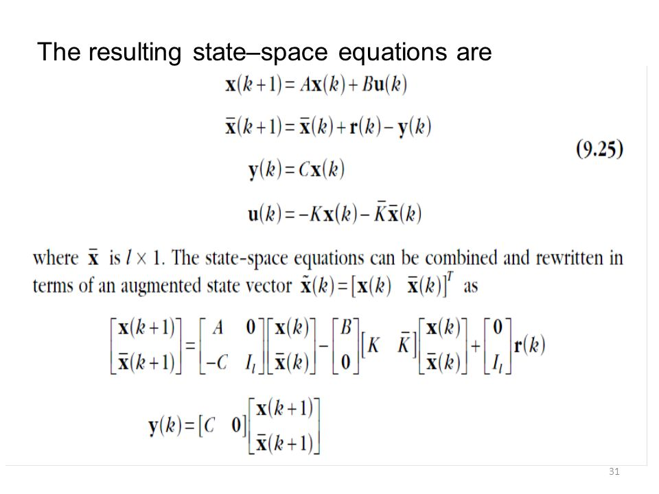 The resulting state–space equations are 31