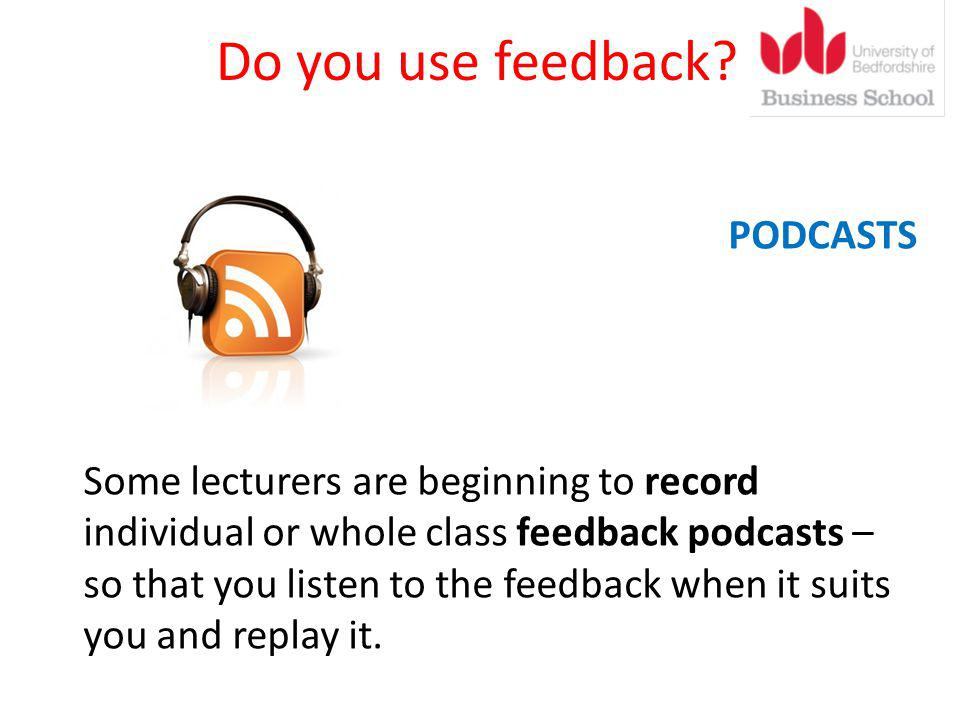 Do you use feedback.