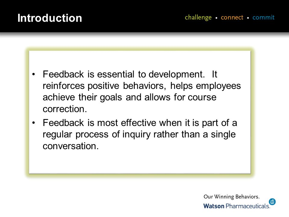 Introduction Feedback is essential to development.