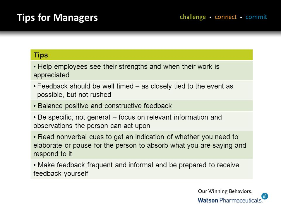 Summary Providing quality, timely feedback will reinforce good performance and Our Winning Behaviors.