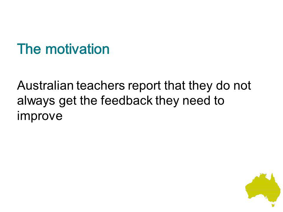 Australian teachers report that they do not always get the feedback they need to improve