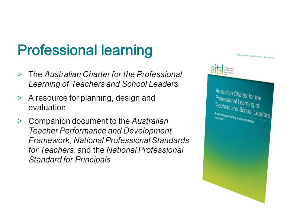 >The Australian Charter for the Professional Learning of Teachers and School Leaders >A resource for planning, design and evaluation >Companion docume