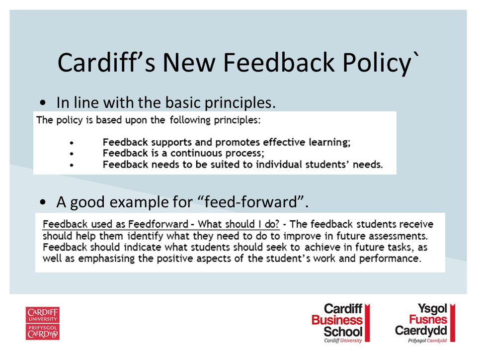 Cardiffs New Feedback Policy` In line with the basic principles. A good example for feed-forward.