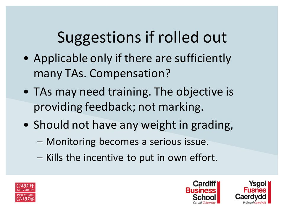 Suggestions if rolled out Applicable only if there are sufficiently many TAs.