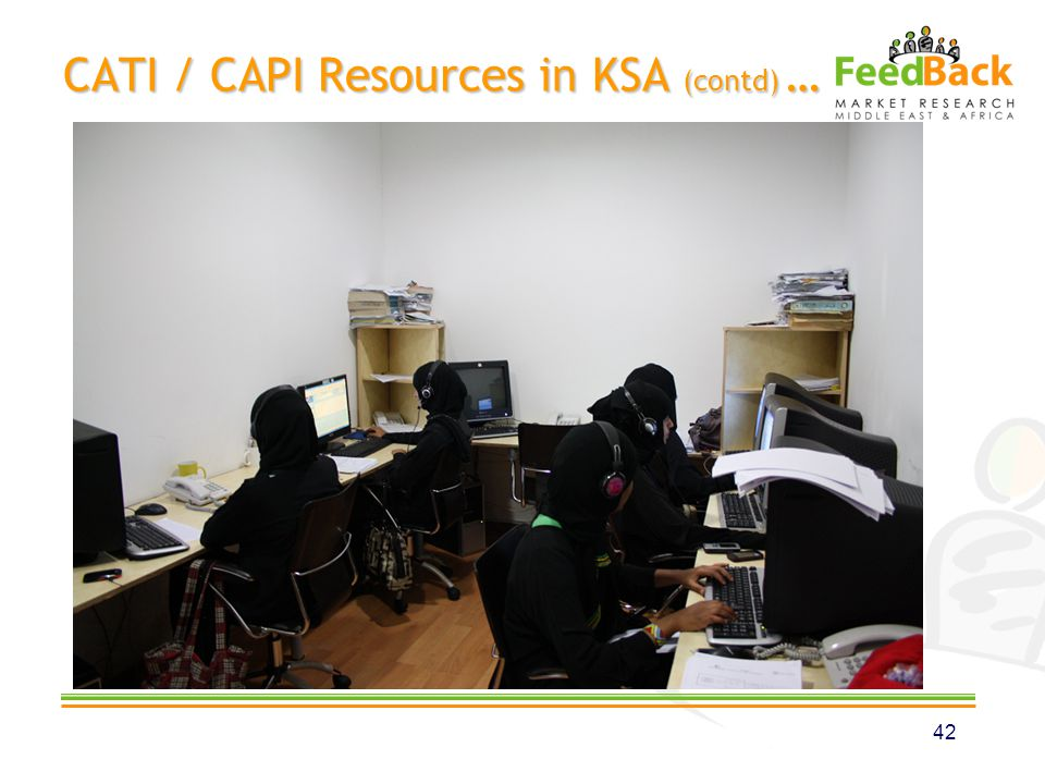CATI / CAPI Resources in KSA (contd) … 42
