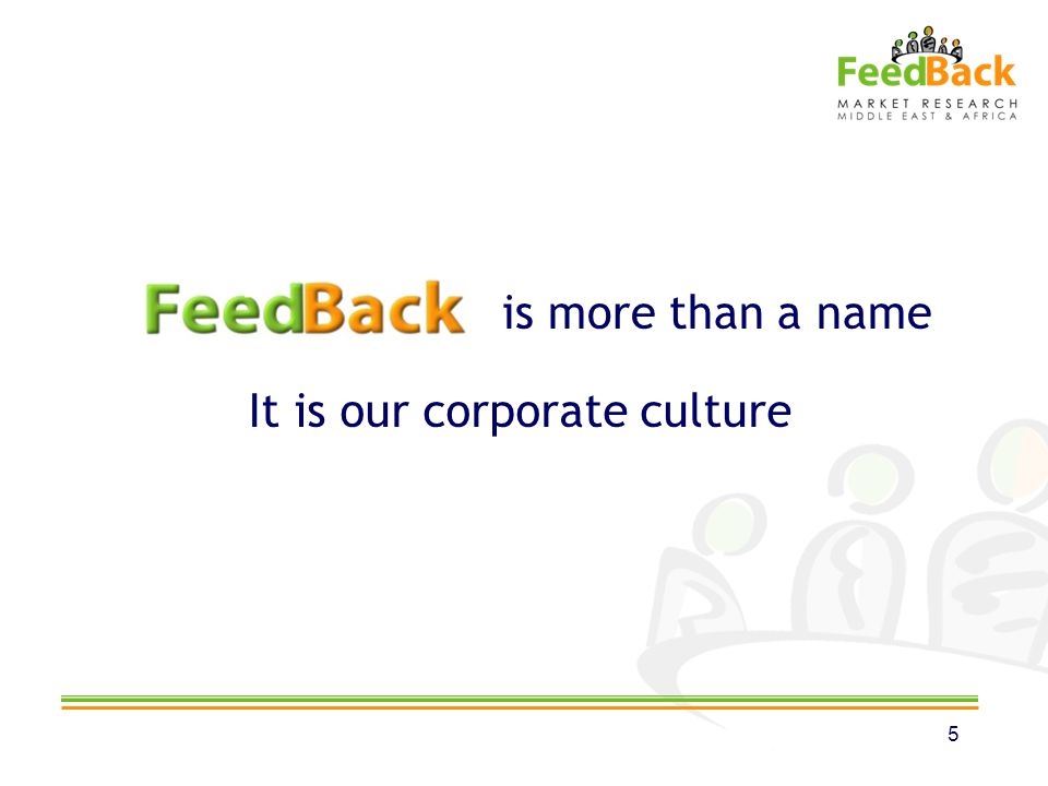 is more than a name It is our corporate culture 5