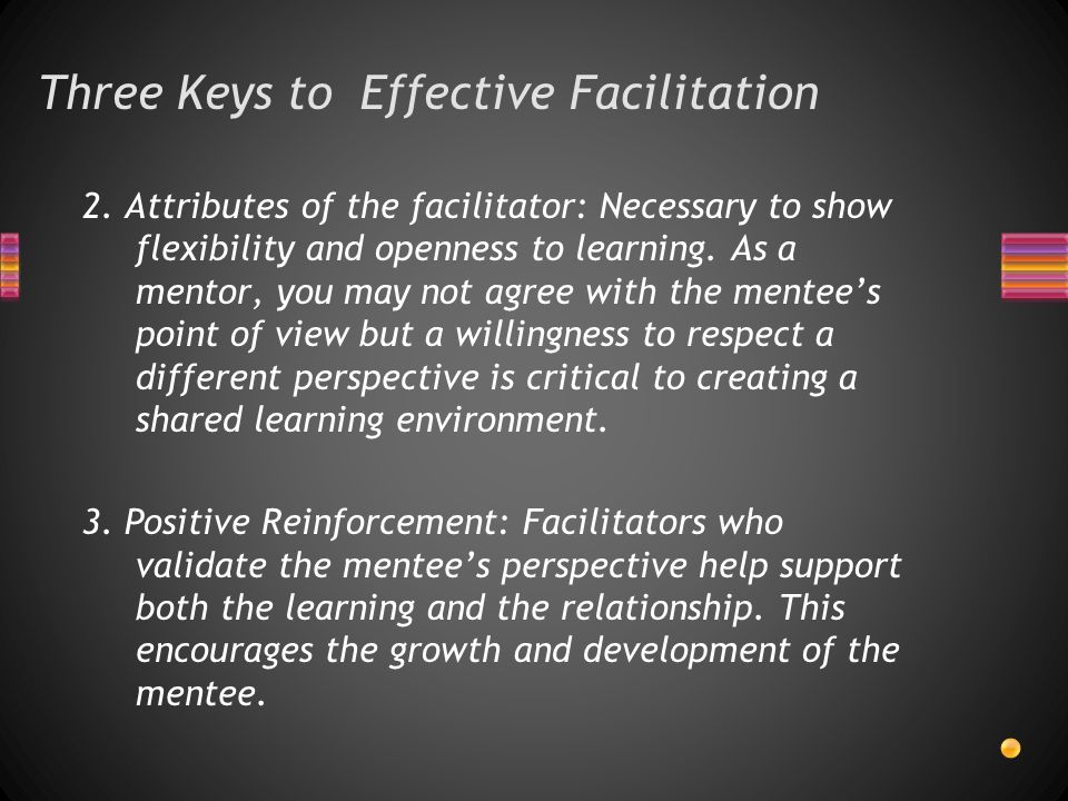 Three Keys to Effective Facilitation 2.