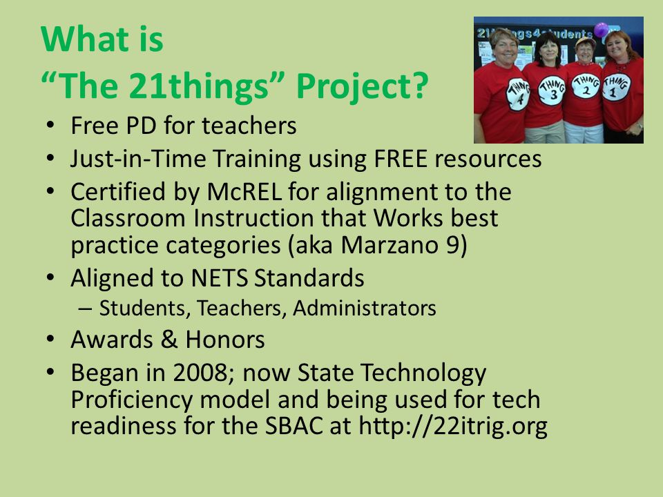What is The 21things Project.