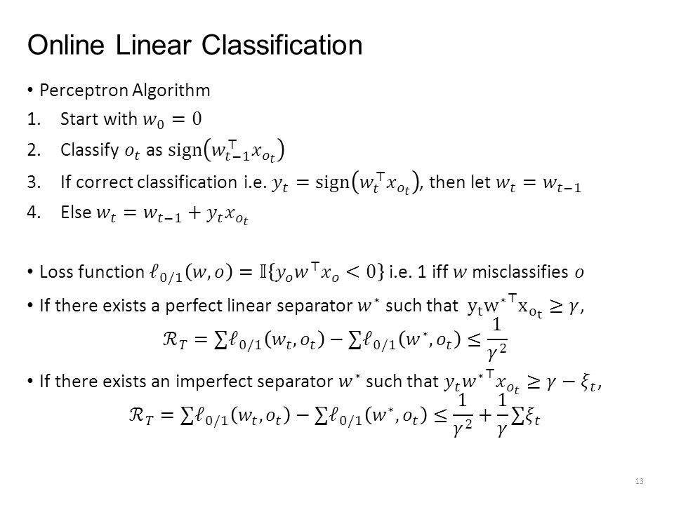 Online Linear Classification 13