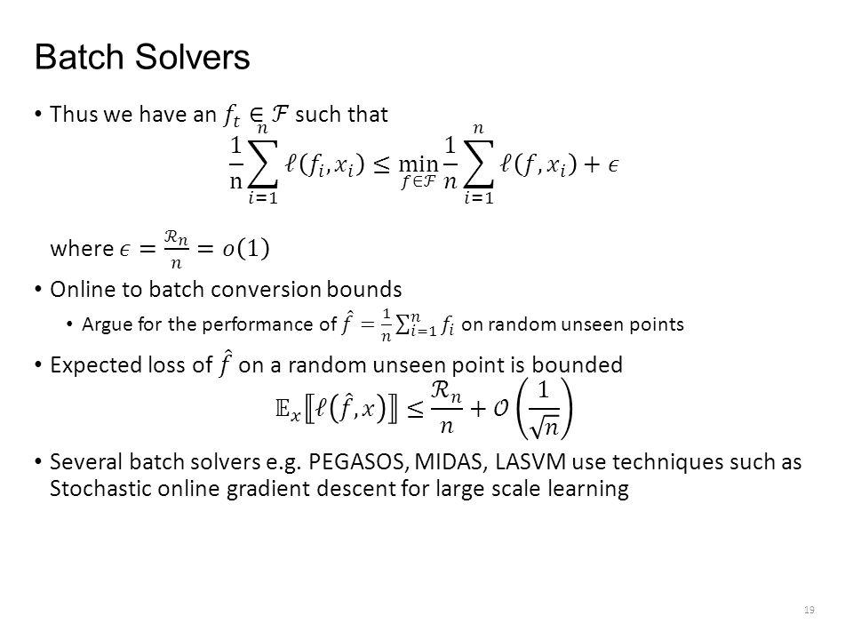 Batch Solvers 19