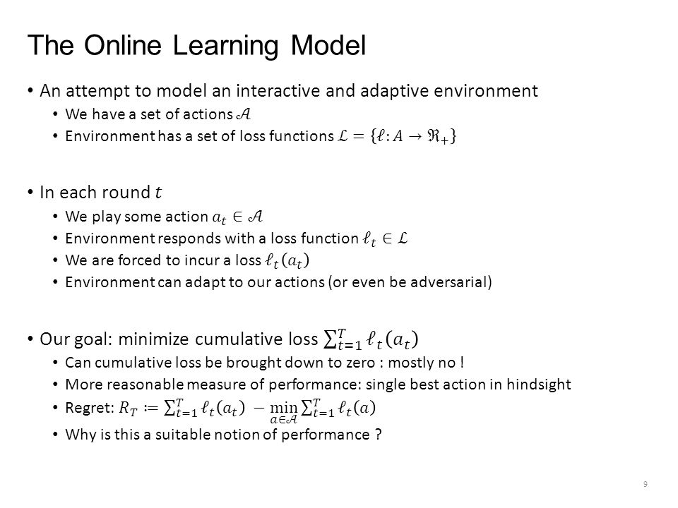 The Online Learning Model 9