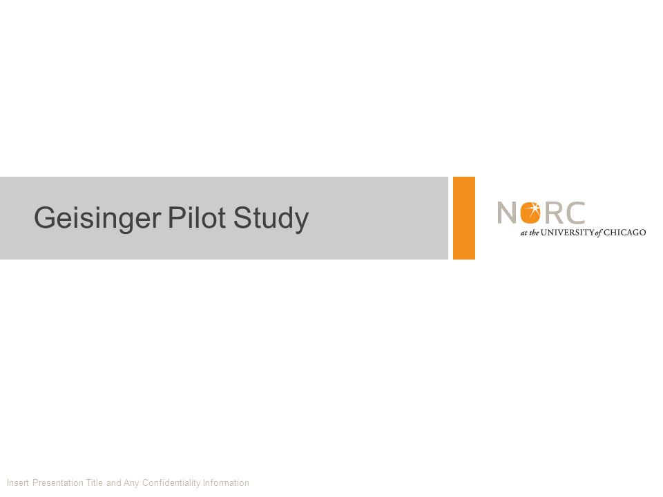 Geisinger Pilot Study Insert Presentation Title and Any Confidentiality Information