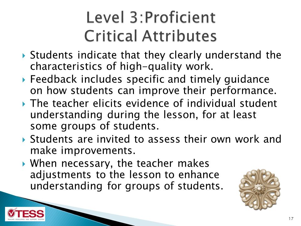 Students indicate that they clearly understand the characteristics of high-quality work. Feedback includes specific and timely guidance on how student