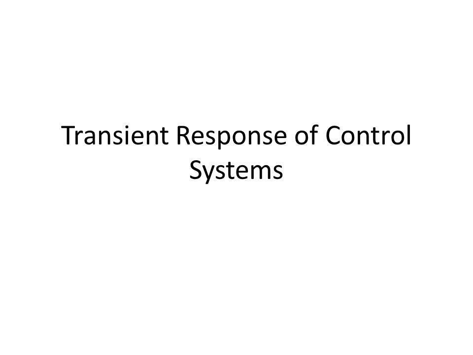 Transient Response of Control Systems