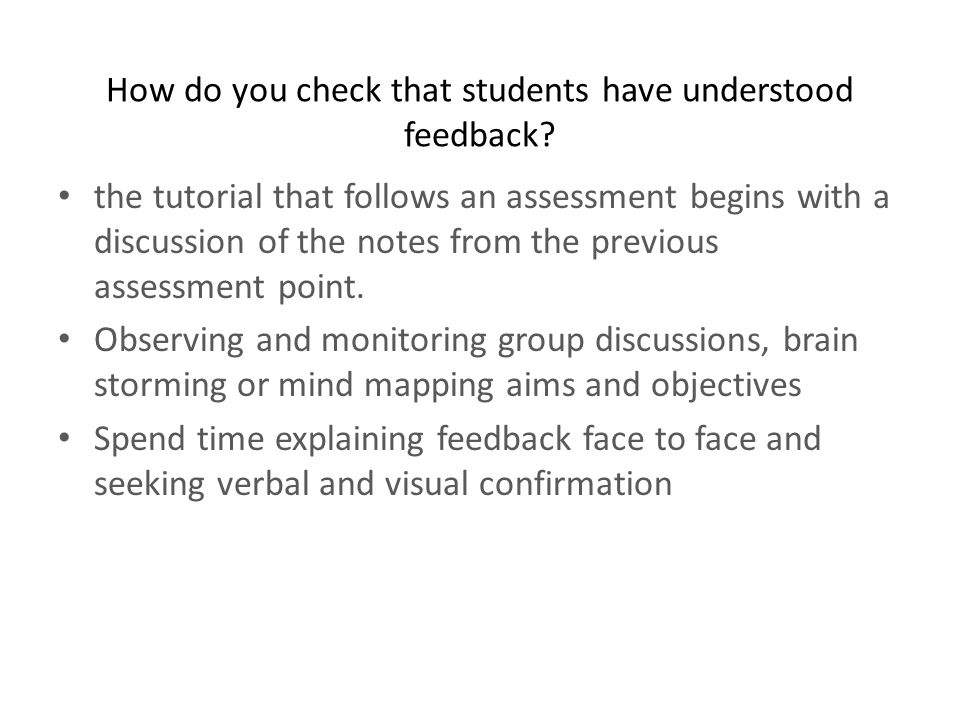 How do you check that students have understood feedback.