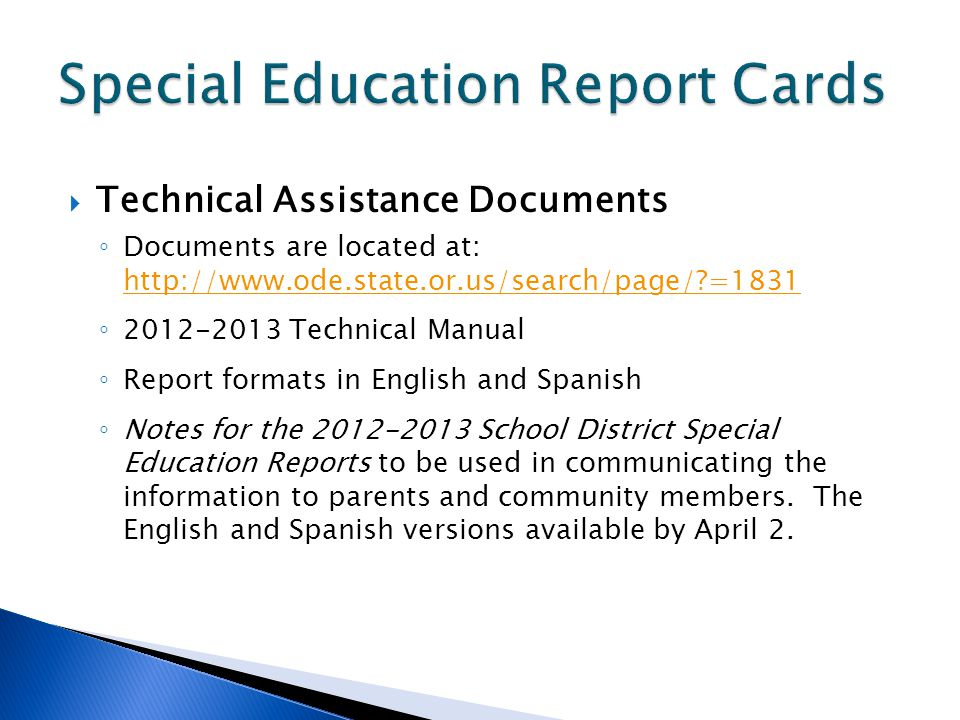 Technical Assistance Documents Documents are located at: http://www.ode.state.or.us/search/page/?=1831 http://www.ode.state.or.us/search/page/?=1831 2