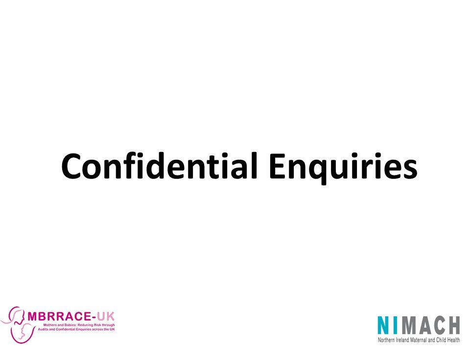 Confidential Enquiries