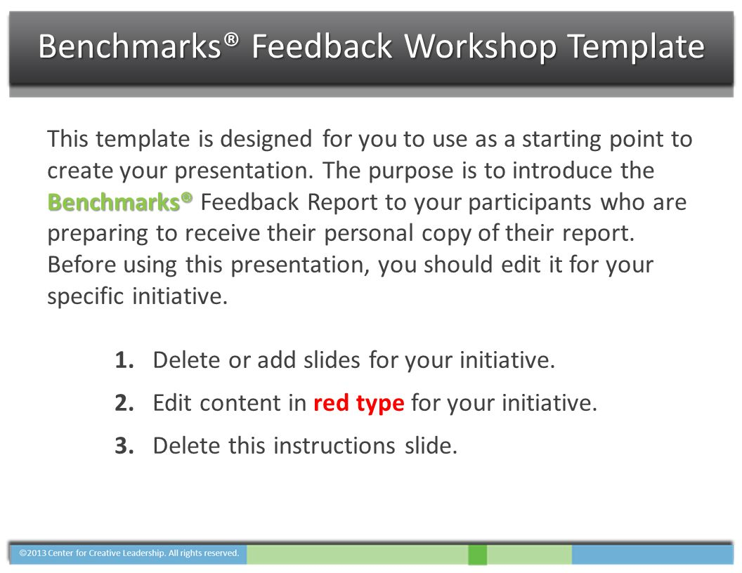 Benchmarks® This template is designed for you to use as a starting point to create your presentation. The purpose is to introduce the Benchmarks® Feed