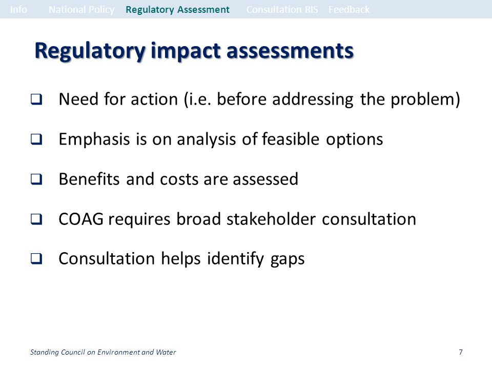 Regulatory impact assessments Need for action (i.e.