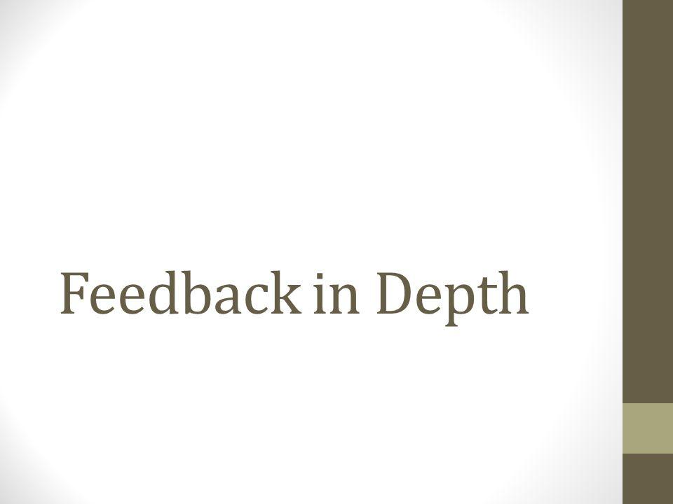 Feedback in Depth
