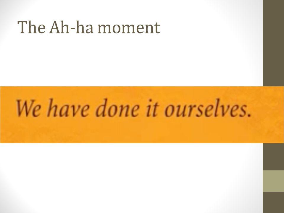 The Ah-ha moment