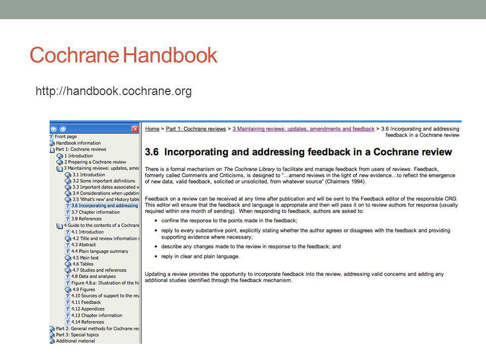 Cochrane Handbook http://handbook.cochrane.org