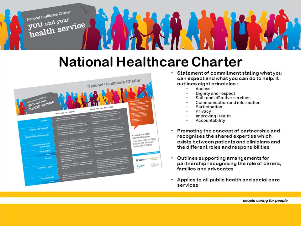 National Healthcare Charter Statement of commitment stating what you can expect and what you can do to help.