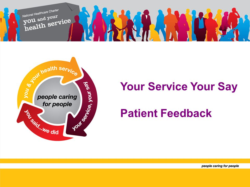 Your Service Your Say Patient Feedback
