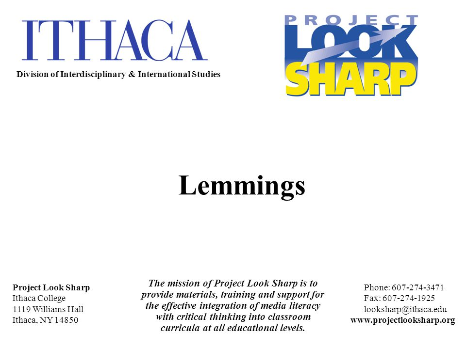 The mission of Project Look Sharp is to provide materials, training and support for the effective integration of media literacy with critical thinking