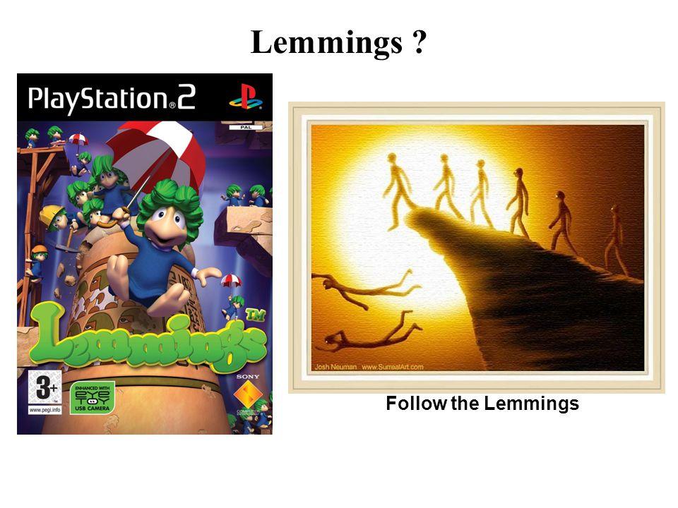 Follow the Lemmings