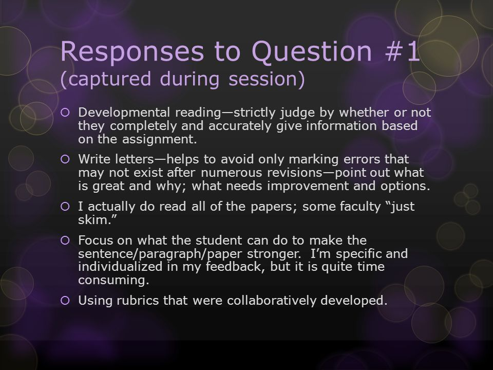 What are students telling us.Teachers should say to their students, here is why and how I comment.