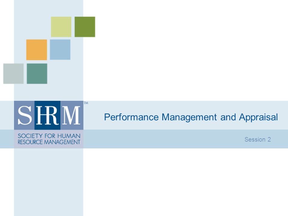 Performance Management and Appraisal Session 2