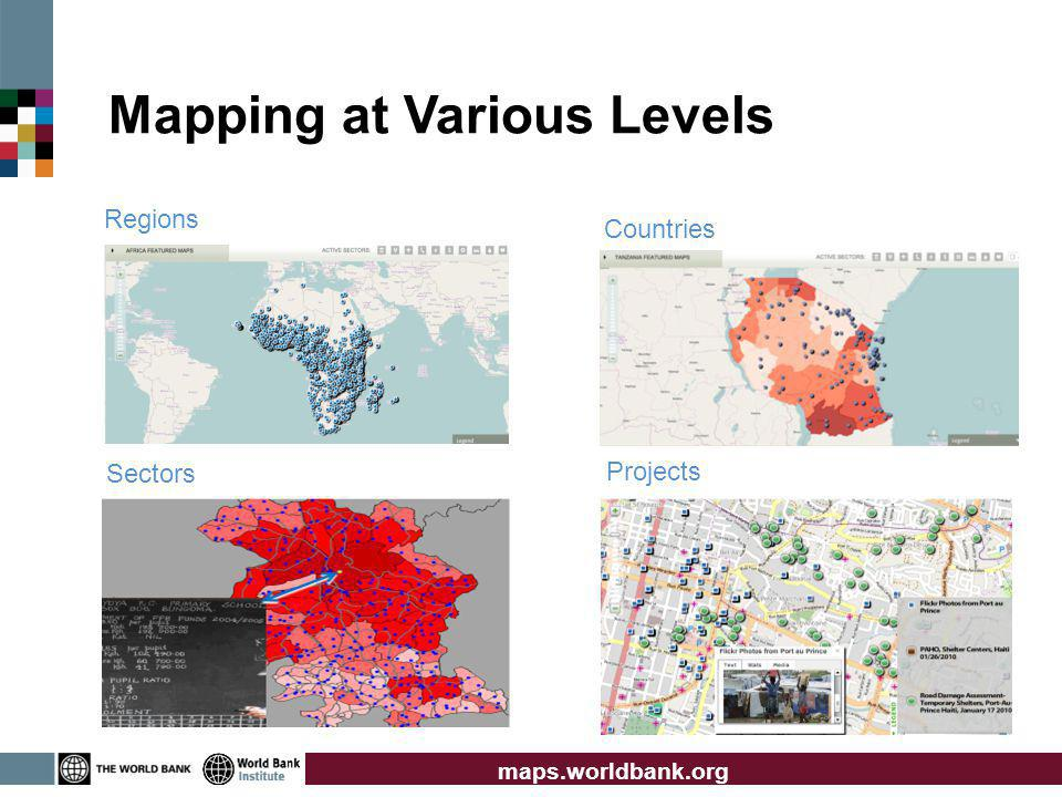 Regions Countries Sectors Projects Mapping at Various Levels maps.worldbank.org