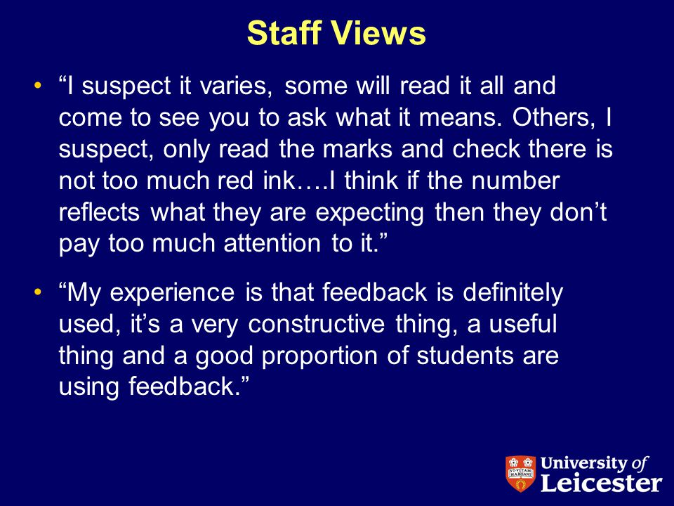Staff Views I suspect it varies, some will read it all and come to see you to ask what it means.