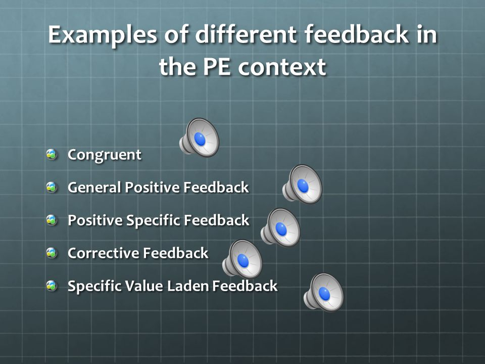 Types of Feedback Positive - Skill in performed with successful outcome, student knows to repeat action. Important for beginners Corrective- Purpose i