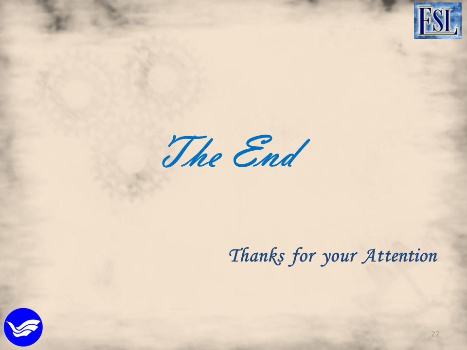 The End Thanks for your Attention 27