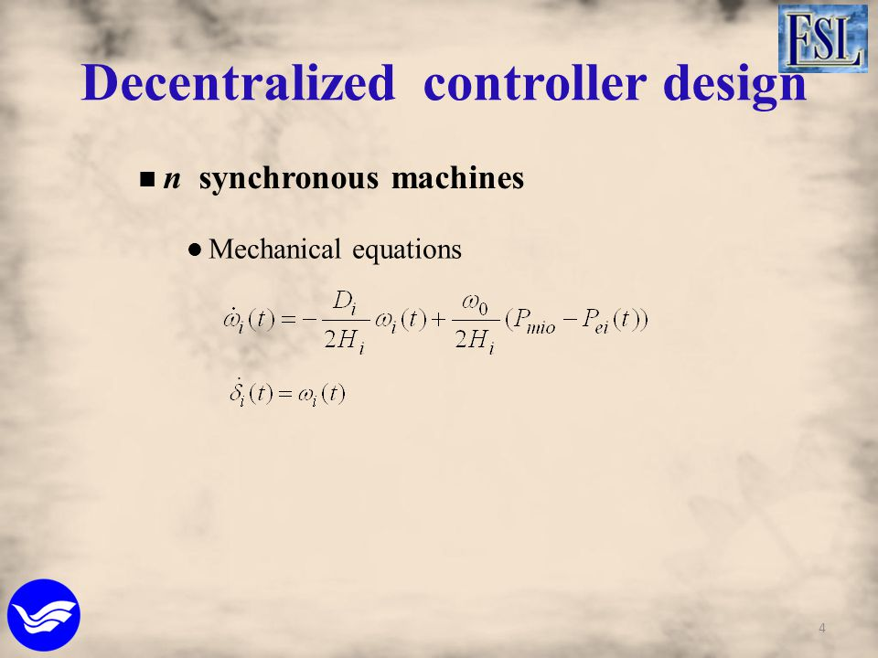 Decentralized controller design n synchronous machines Mechanical equations 4
