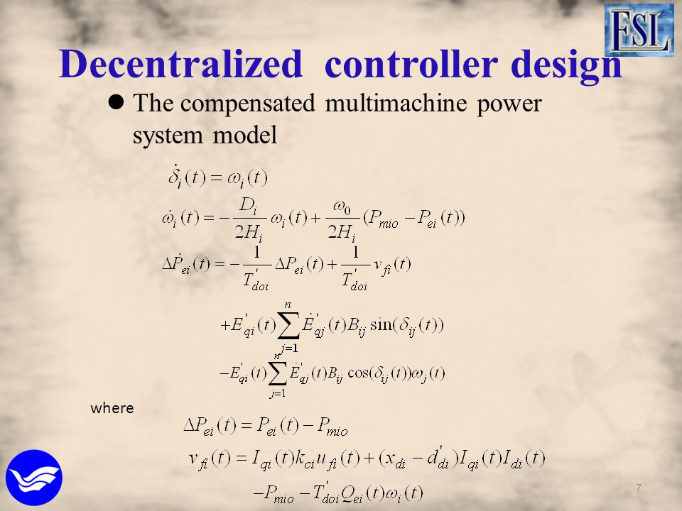 The compensated multimachine power system model where 7 Decentralized controller design